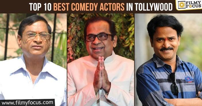top 10 best comedy actors in tollywood