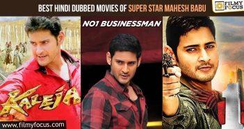 Best Hindi Dubbed Movies of Super Star Mahesh Babu