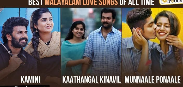 20 Best Malayalam Love Songs Of All Time