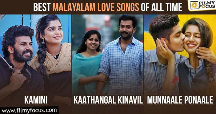 Best Malayalam Love Songs Of All Time