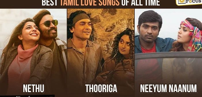 25 Best Tamil Love Songs Of All Time