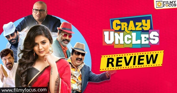 Crazy Uncles Movie Review and Rating!