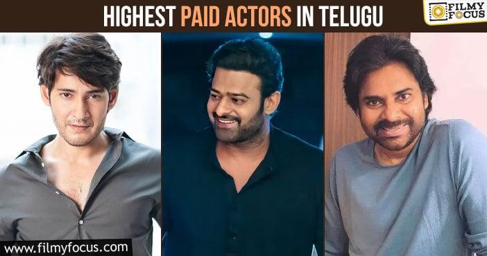 Highest Paid Actors in Telugu