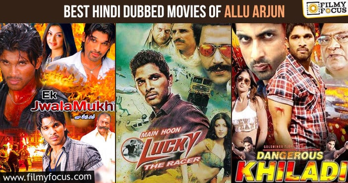 Top 10 Best Hindi dubbed version Movies of Allu Arjun to Watch