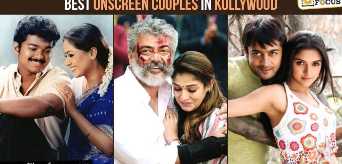 Best Onscreen Couples in Kollywood